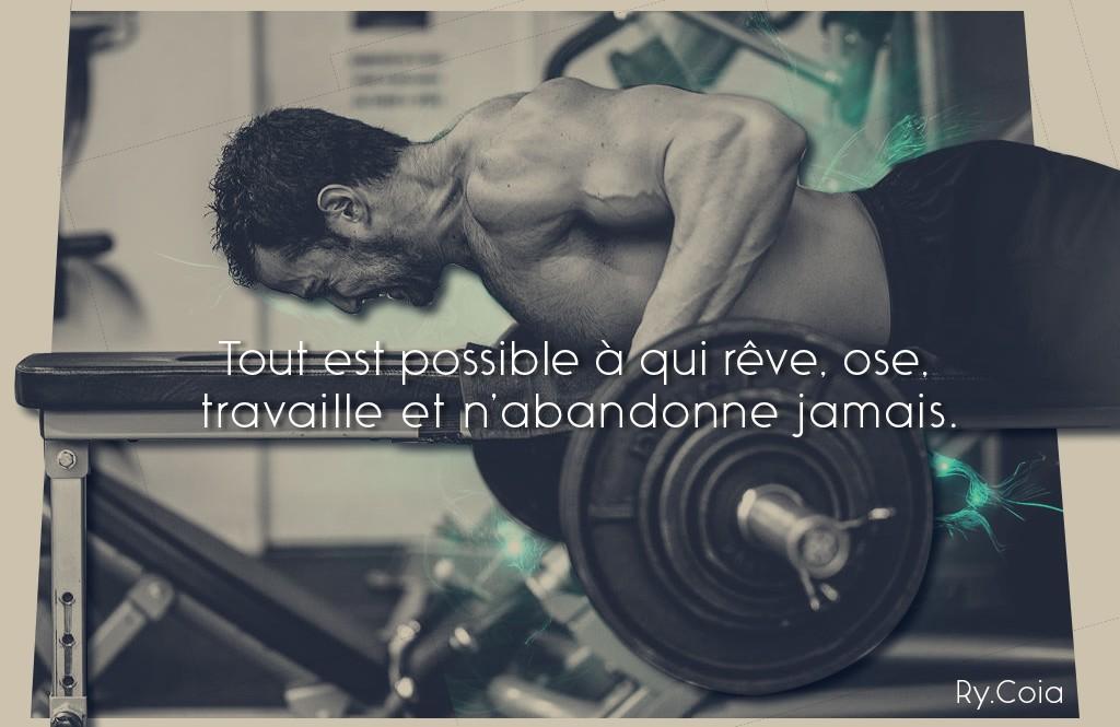 Tout est possible à qui rêve, ose, travaille et n'abandonne jamais.