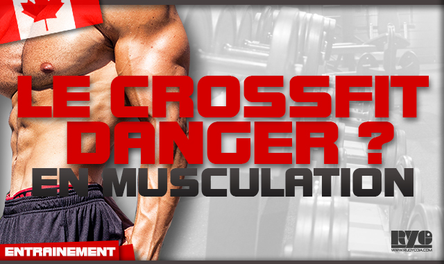 Le Crossfit est-il dangereux en musculation ?